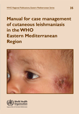 Manual for case management of cutaneous leishmaniasis in the WHO Eastern Mediterranean Region